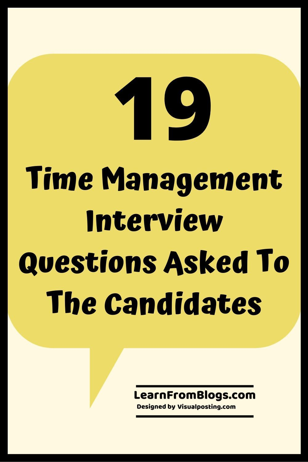 19 Time Management Interview Questions Asked To The Candidates Time Management Management Interview Questions Time Management Tips