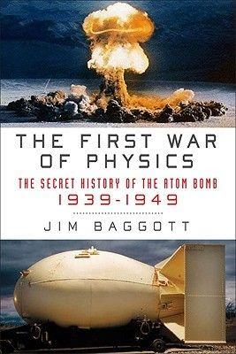The First War Of Physics The Secret History Physics Physics Books