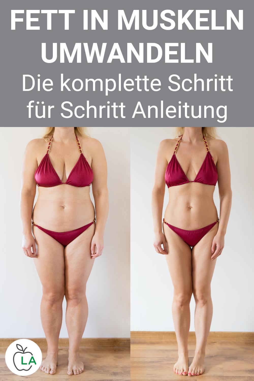 Fett in Muskeln umwandeln - So kannst du abnehmen und Muskeln aufbauen        Fett in Muskeln umwand...