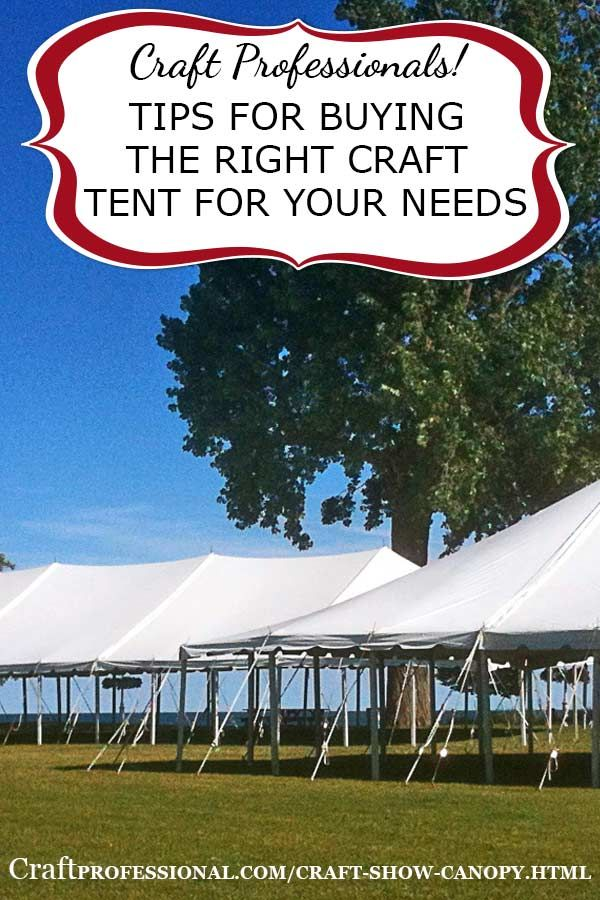 Tips for choosing the right craft tent. Plus why white craft tents are best & White Craft Show Canopy | Canopy Craft business and Craft