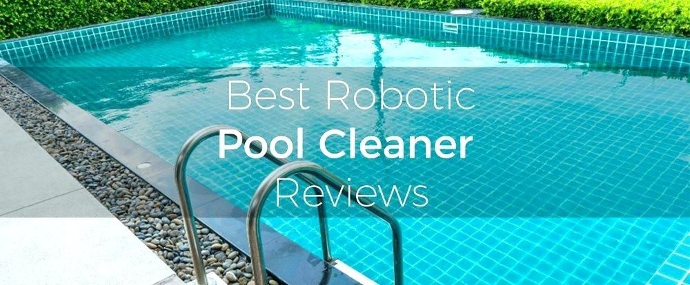 The 10 Best Automatic Pool Cleaners Buying Guide Best Robotic Pool Cleaner Pool Automatic Pool Cleaner