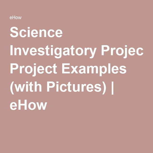 Science investigatory project examples with pictures ehow science investigatory project examples with pictures ehow solutioingenieria Images