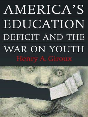 OverDrive eBook: America's Education Deficit and the War on Youth