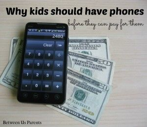 Why kids should have phones before they can pay for them