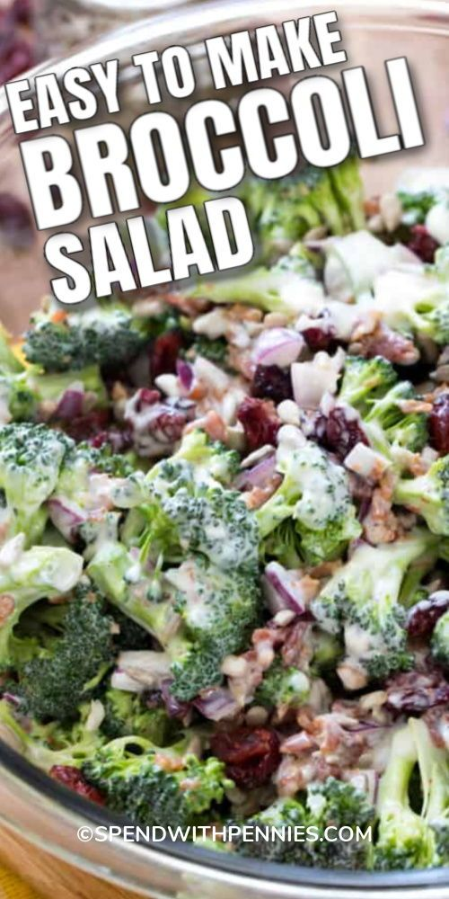 Broccoli Salad is probably one of the easiest summ