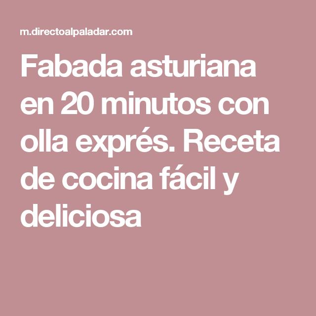 Recetas De Cocina Asturiana Faciles   Fabada Asturiana En 20 Minutos Con Olla Expres Receta De Cocina