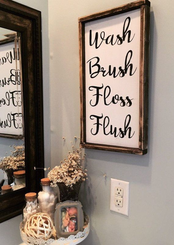 This Sign Is Hand Painted On A Pine Wood Board With A White Background And Black Text This Sign Can Wash Brush Floss Flush Bathroom Wall Decor Bathroom Signs