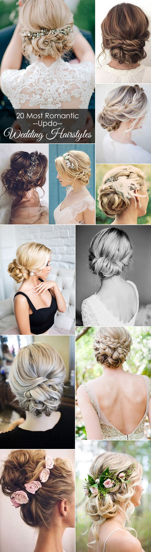 20 most romantic bridal updos wedding hairstyles to inspire
