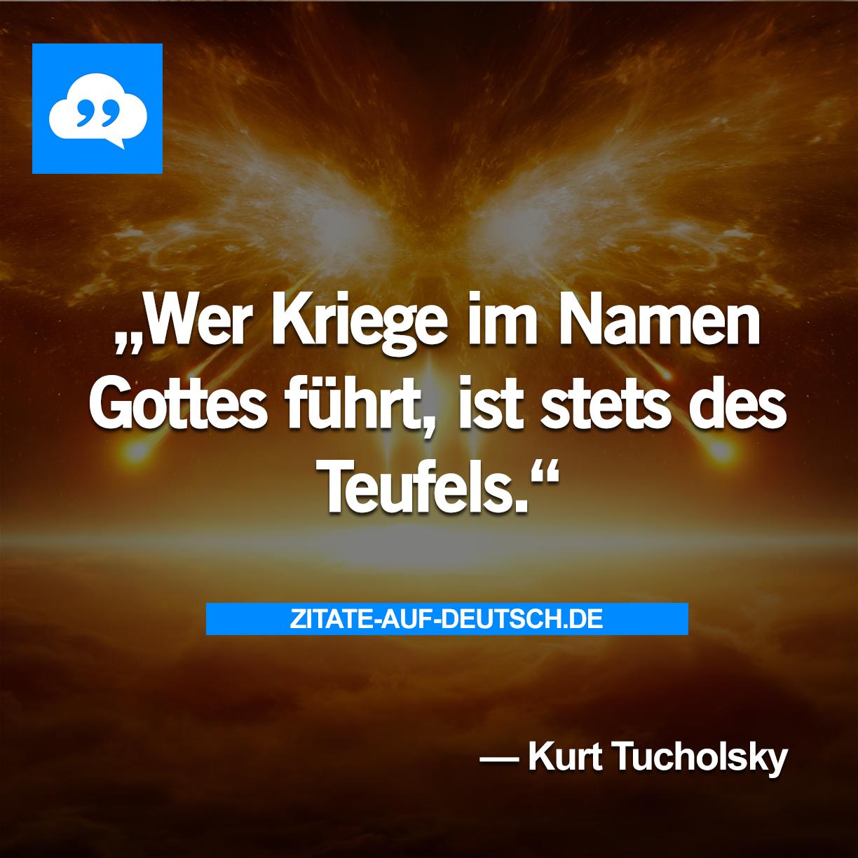 Gott, #Krieg, #Spruch, #Sprüche, #Teufel, #Zitat, #Zitate, #Zitate