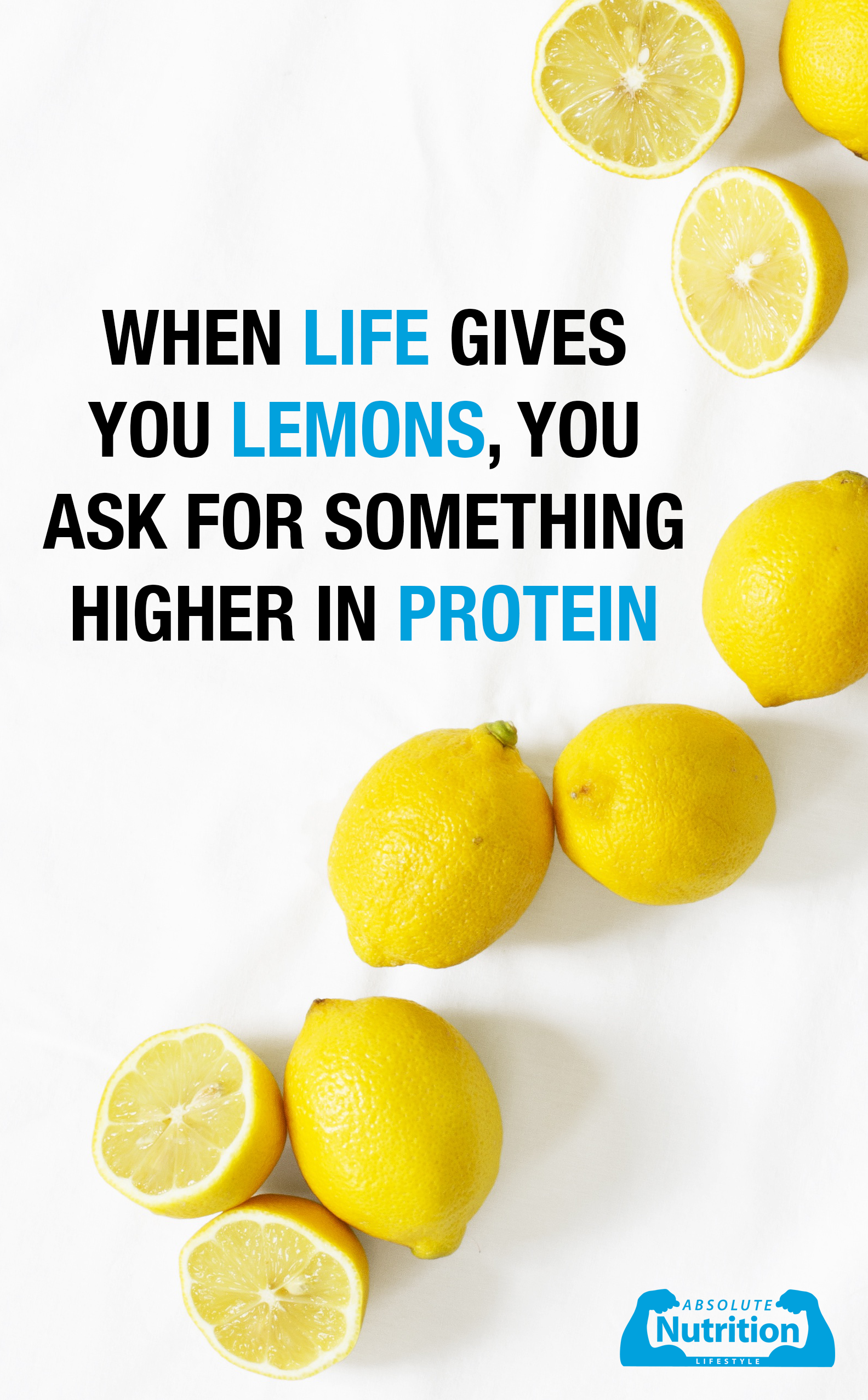 When Life Gives You Lemons You Ask For Something Higher In Protein Nutrition Sports Nutrition Nutrition Store
