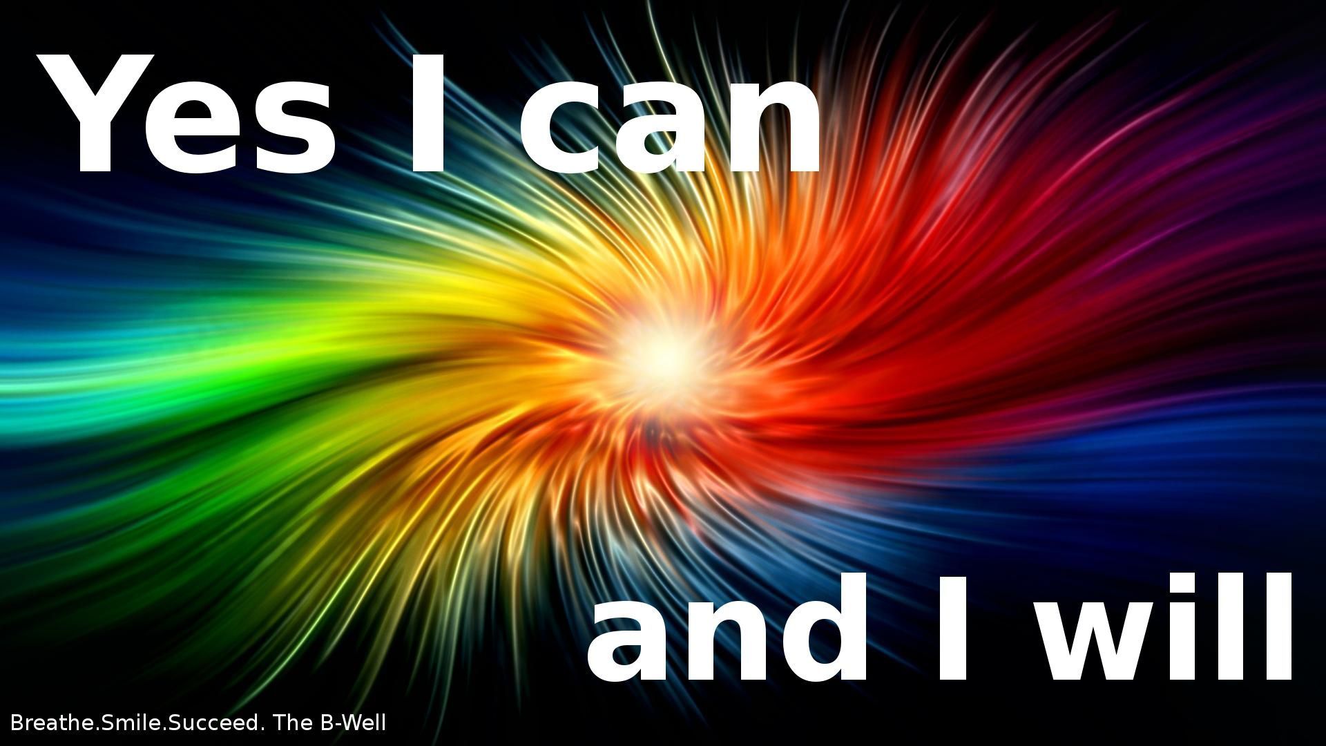 Yes I Can And I Will Cool Backgrounds Abstract Colorful