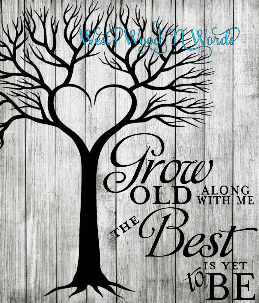 Download Grow Old With Me by WestsWoodNWords on Etsy https://www ...