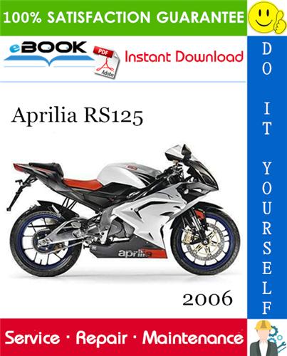 2006 Aprilia Rs125 Motorcycle Service Repair Manual In 2020 Repair Manuals Aprilia Repair
