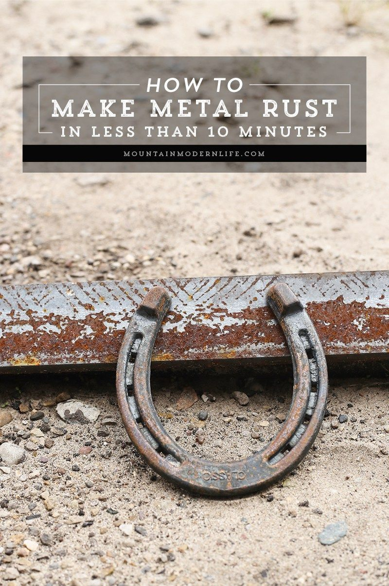 How To Make Metal Rust In Less Than 10