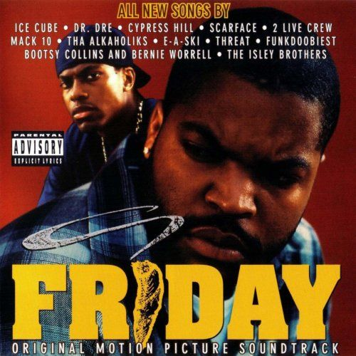 Today In Hip Hop History The Soundtrack For The Film Friday Was