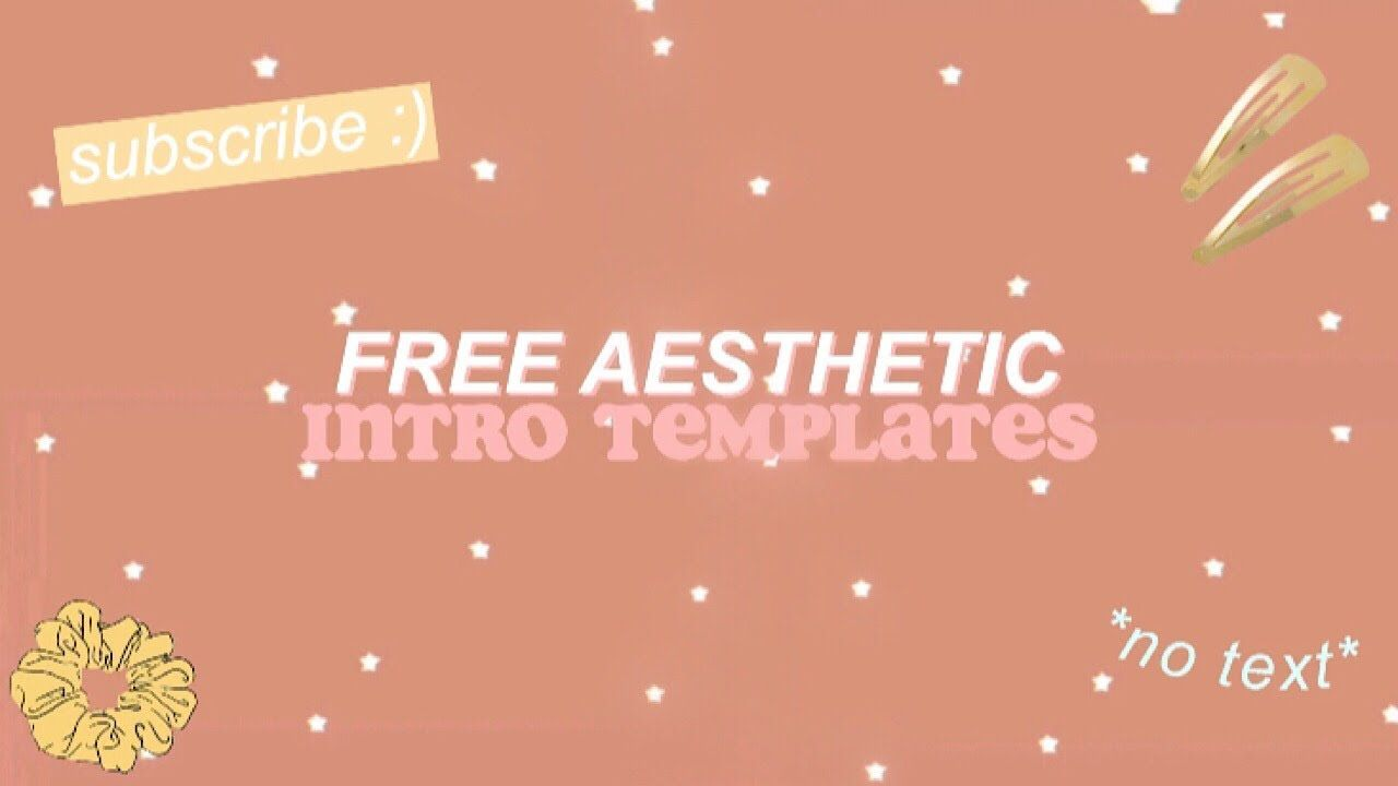 Free Aesthetic Intro Templates No Text Youtube Youtube Banner Backgrounds Youtube Editing Youtube Banners