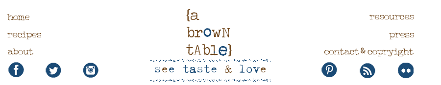 A Brown Table: See Taste Love