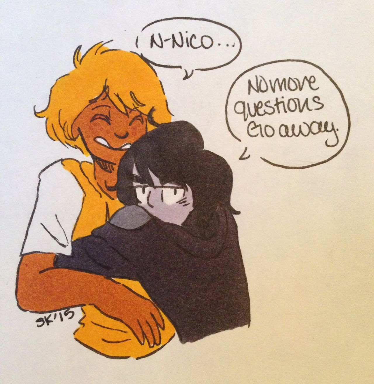 Anonymous: Nico have you ever talked to Will or are you too shy