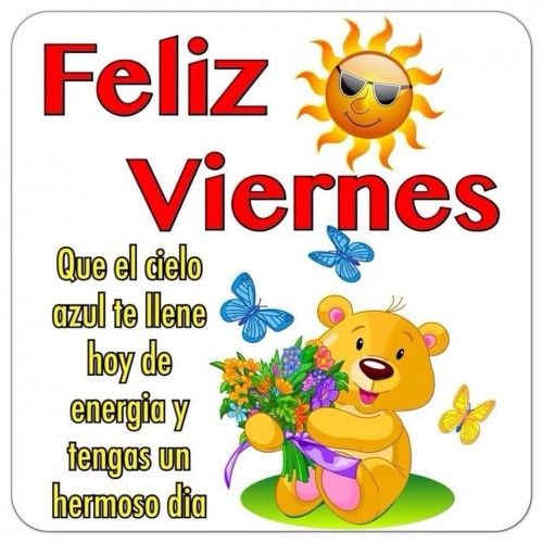 Feliz Dia De Viernes Noche Good Morning Night Quotes Y Blessed