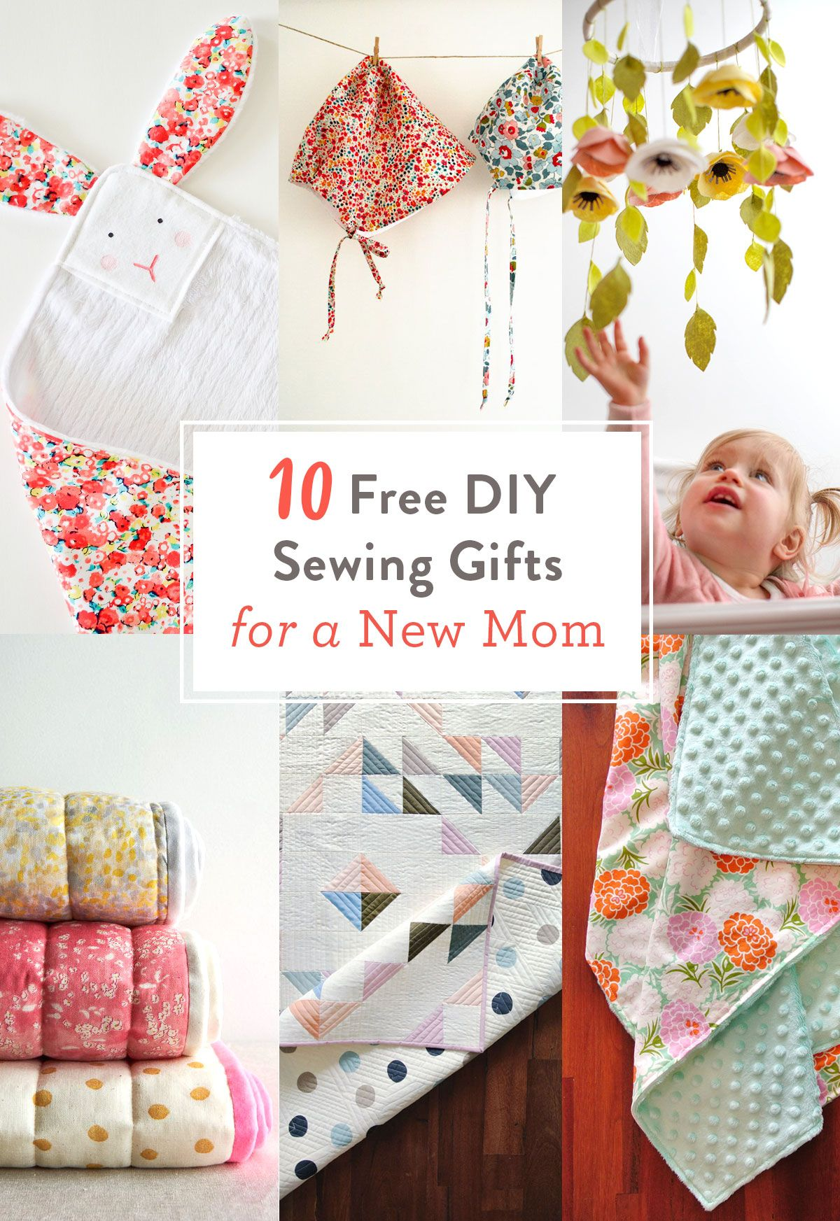 FREE DIY Sewing Gifts for a New Mom | Quilting Shortcuts and ...