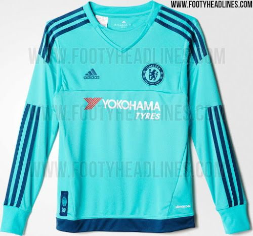 Chelsea 15-16 Goalkeeper Kit Leaked - Footy Headlines