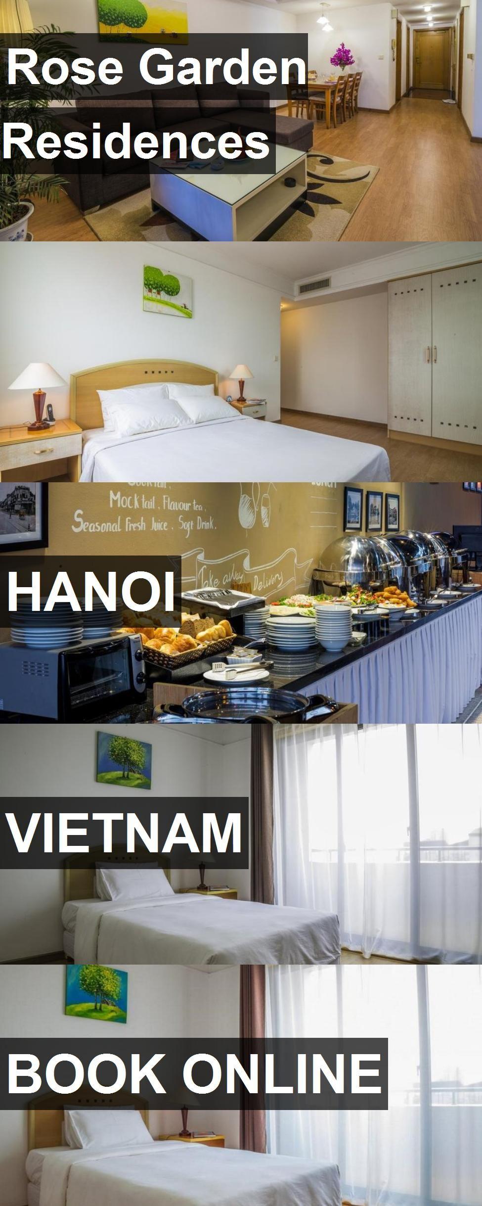 Hotel Rose Garden Residences in Hanoi, Vietnam. For more