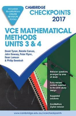 Cambridge Checkpoints VCE Mathematical Methods Units 3 and 4 2017 and Quiz Me More : David Tynan : 9781316639450   Mixed media product Cambridge Checkpoints English By (author)  David Tynan , By (author)  Natalie Caruso , By (author)  John Dowsey , By (author)  Pe…