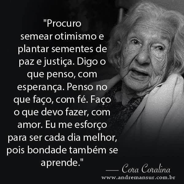 Cora Coralina Poetisa Brasileira Frases Motivacionais
