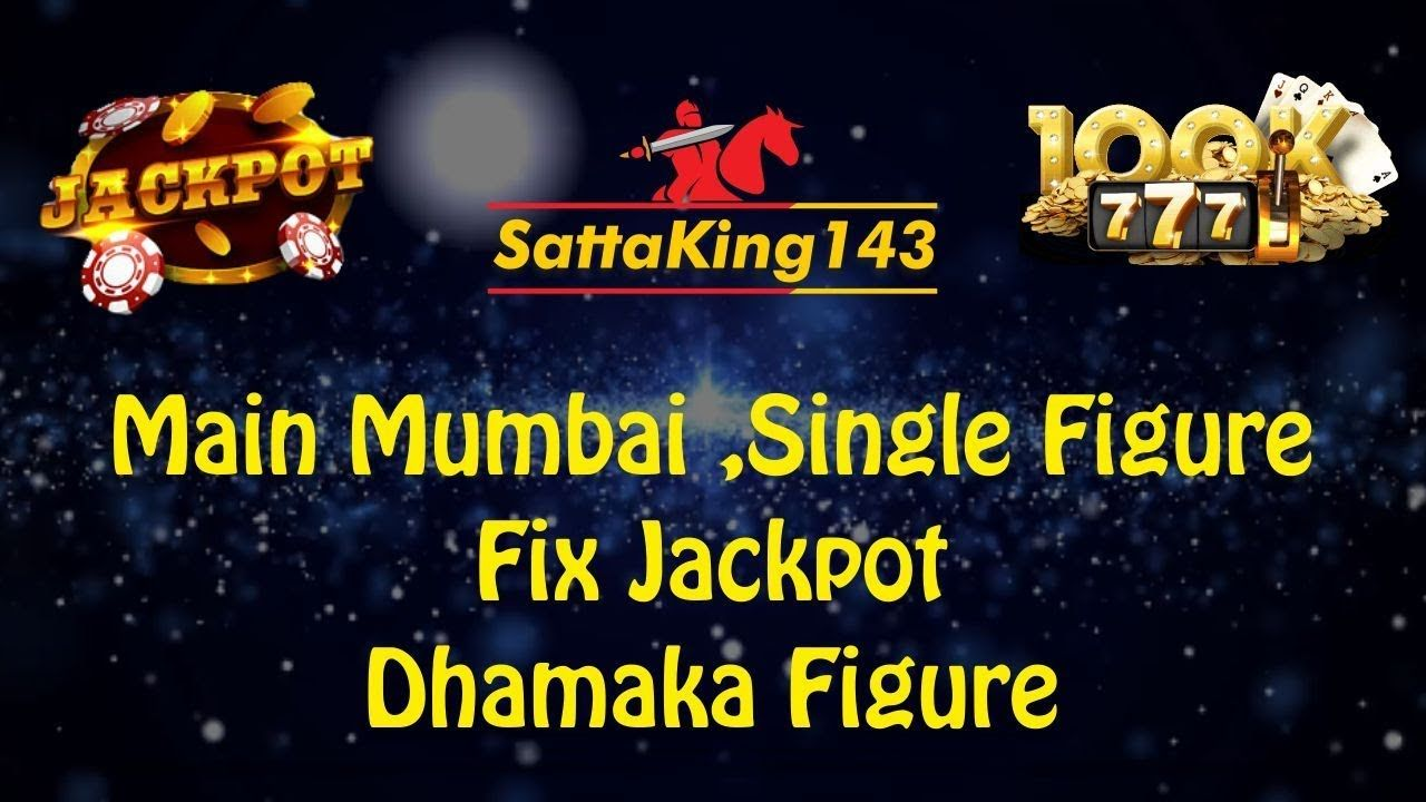 Main Mumbai | Jackpot | Single Figure | Open To Close | Paane 100