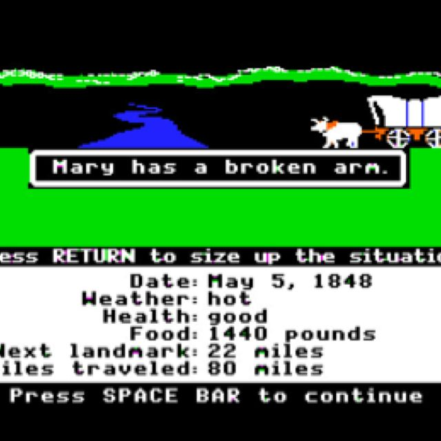 Mary Has A Broken Arm Press Space Bar To Continue Oregon Trail
