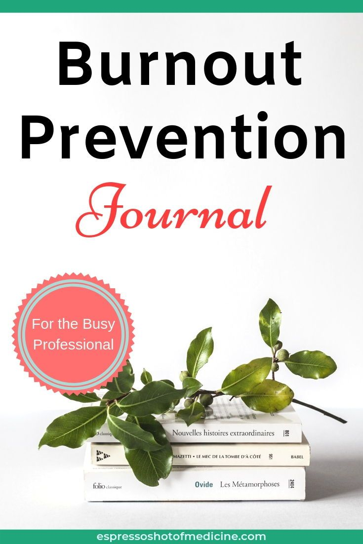 Burnout prevention journal for the busy professional