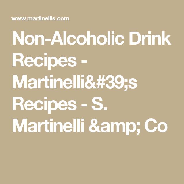 Non-Alcoholic Drink Recipes - Martinelli's Recipes - S. Martinelli & Co