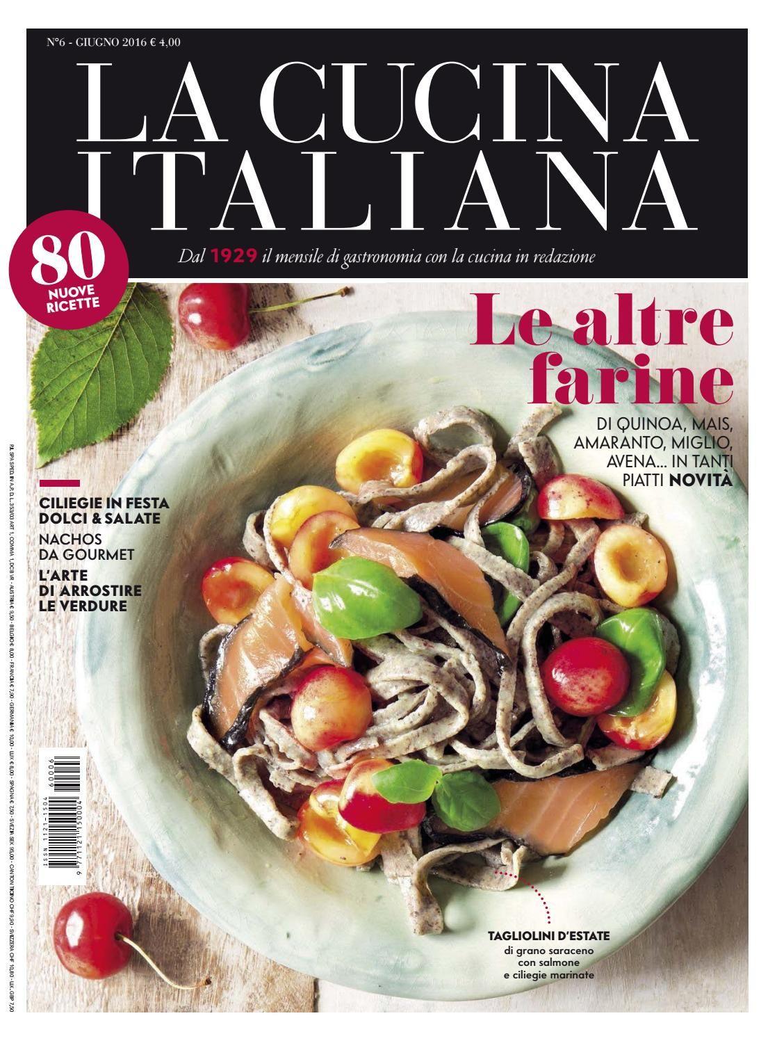 La Cucina Italiana Giugno 2016 Ma Giornali Pinterest