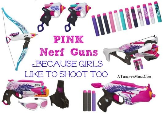 PINK Nerf Guns for GIRLS ~ Because girls like to shoot too Nerf Rebelle - A  Thrifty Mom - Recipes, Crafts, DIY and more