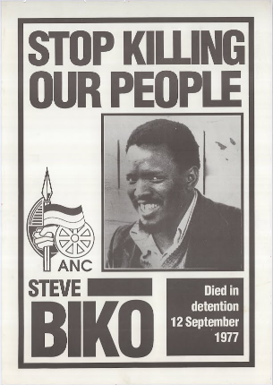In detention 12 september 1977 although biko was never a member of african national congress anc anc used his image for campaign posters in south