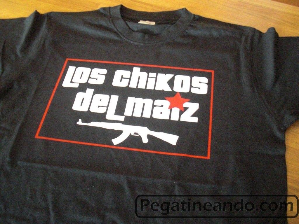 Camiseta De Los Chikos Del Maiz Camisetas Personalizadas