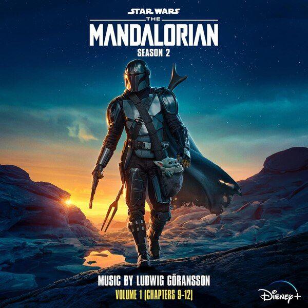 Disney+ Star Wars: The Mandalorian Season 2 Volume 1  (Chapters 9-12)  Digital Soundtrack Now Available