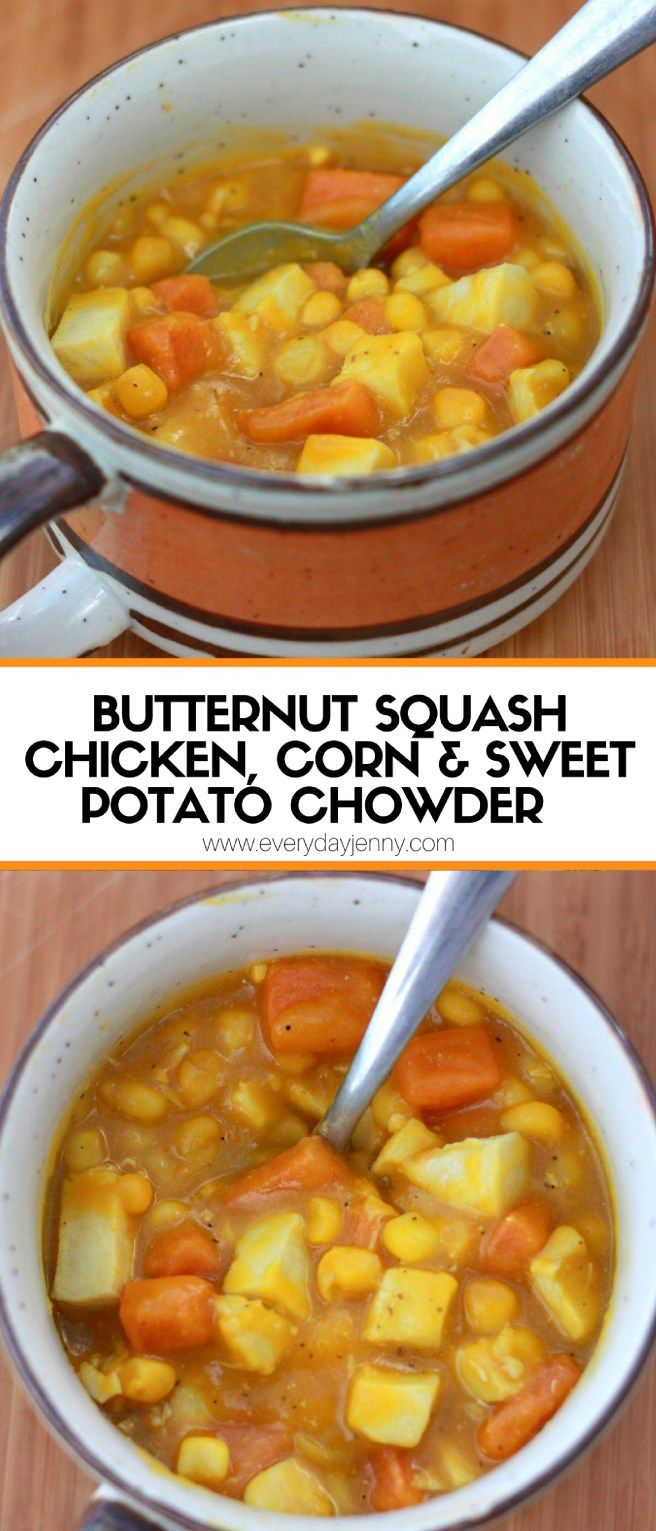 This butternut squash, chicken, corn and sweet potato chowder is an easy recipe that makes one of our favorite chowders (like a soup but thicker). Recipe at everydayjenny.com #butternutsquashsoup