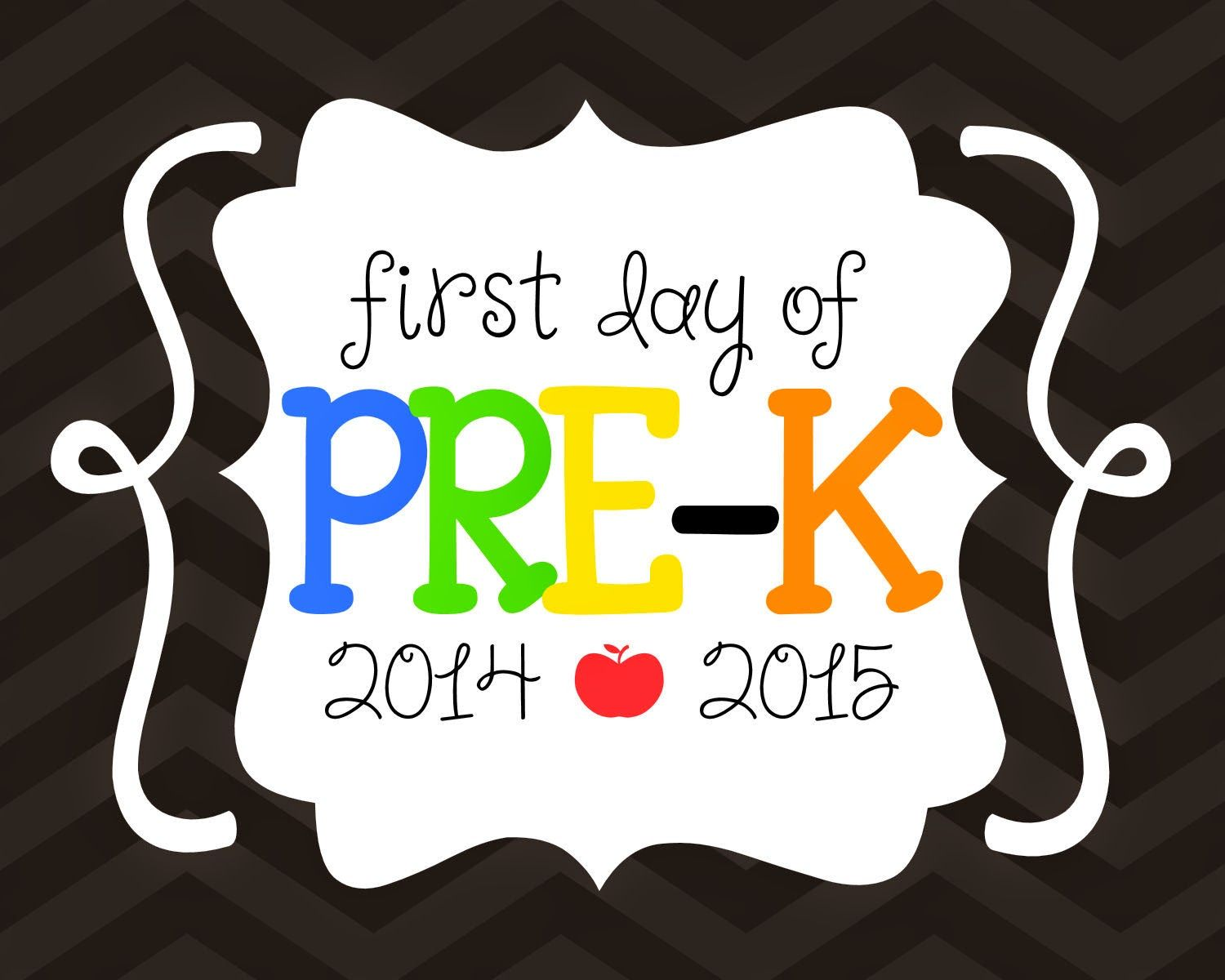 It is a picture of Canny First Day of Pre K Printable Sign