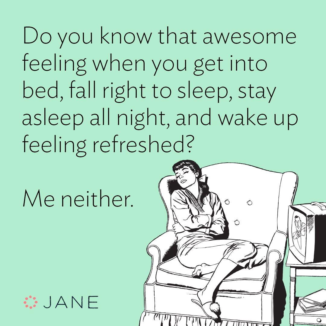 17 Signs You Re A Sleep Deprived Mom Jane Blog Sleep Quotes Funny Cant Sleep Quotes Funny Sleep Meme