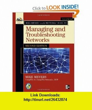 Mike meyers comptia network guide to managing and troubleshooting mike meyers comptia network guide to managing and troubleshooting networks second edition mike meyers fandeluxe Gallery