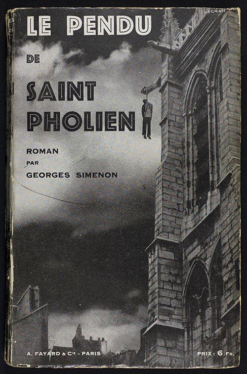 Front cover of Le Pendu de Saint Pholien by Georges Simenon (1931) |  Detective fiction, Book writer, Pulp fiction
