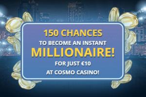 Cosmo Casino 150 Spins Instant Play Mega Moolah 10 Deposit In