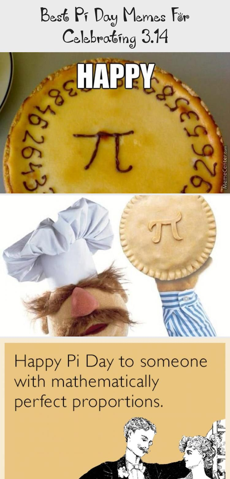 Best Pi Day Memes For Celebrating 3 14 Humor In 2020 Pi Day Memes Happy Pi Day