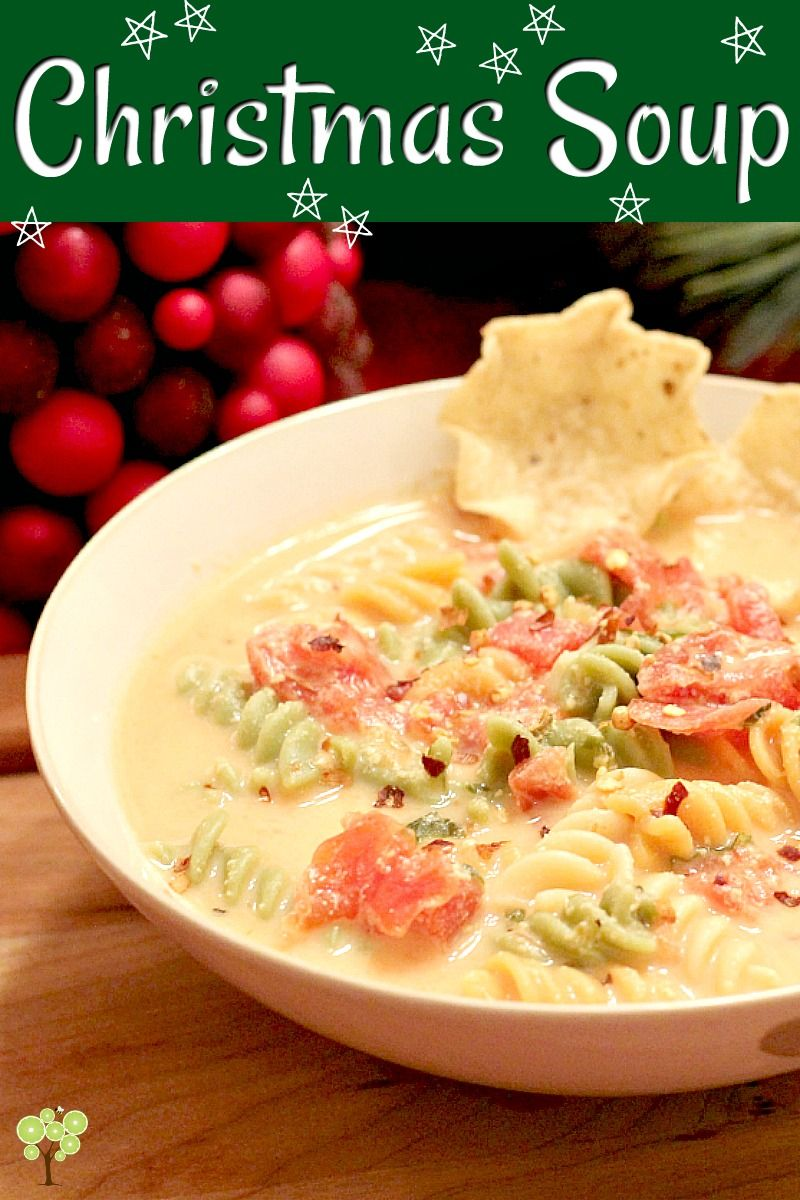 Christmas Soup.Christmas Soup I Make This Every Year So This Is One Of