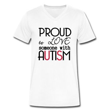 Proud to love someone with Autism - Tolles Motiv für alle Autisten Supporter! Autismus ist kein Grund zur Scham! #shirts #mode #shop #style #support #autism #love #family #asperger