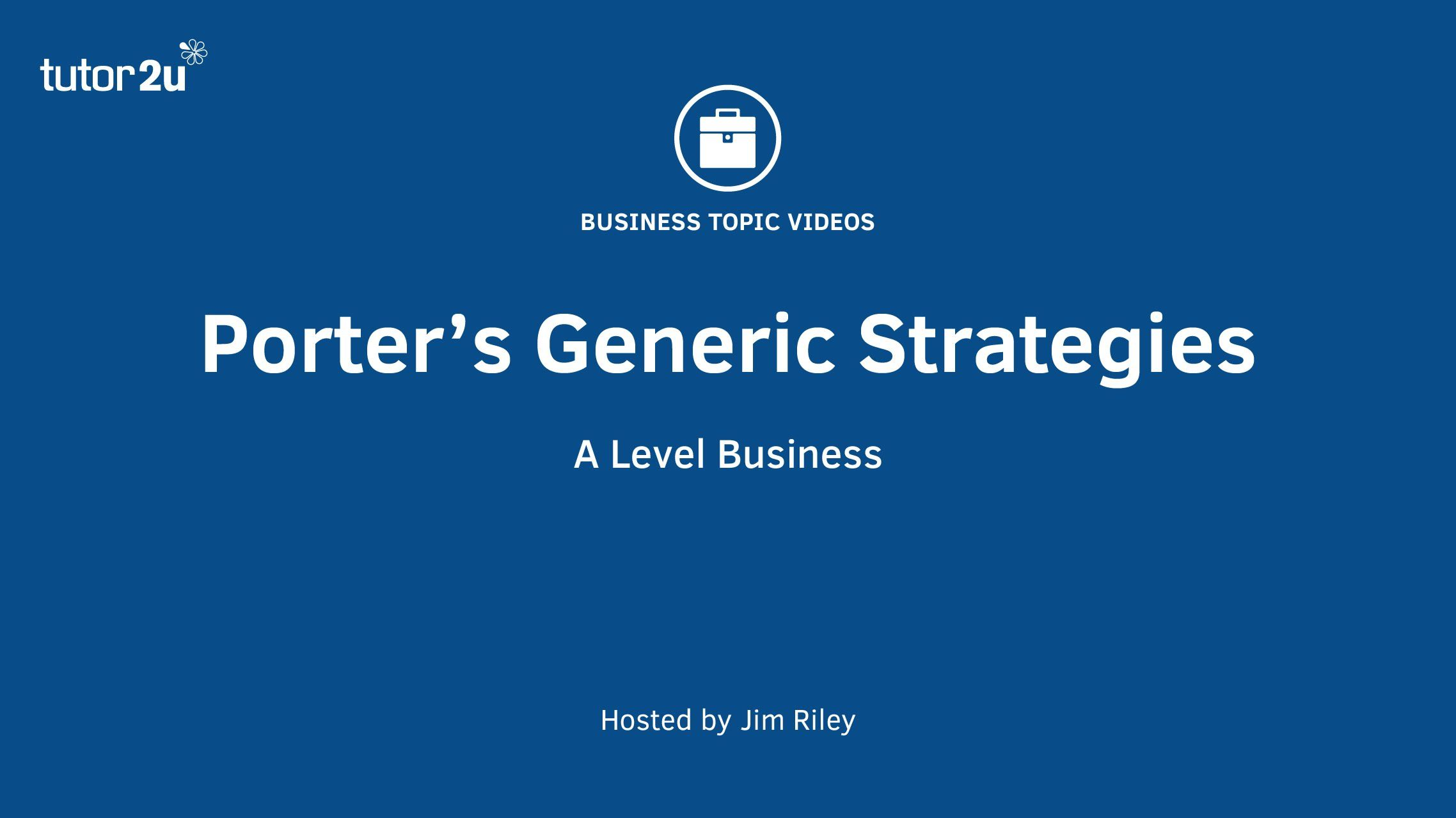 PorterS Generic Strategies   Unit  Chapter  Strategic