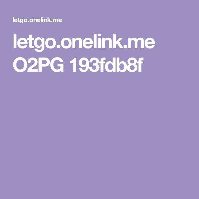 4e383a984198 letgo.onelink.me O2PG 193fdb8f