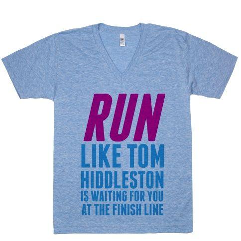 Run Like Tom Hiddleston Is Waiting | Activate Apparel | T-Shirts, Tanks, Sweatshirts and Hoodies