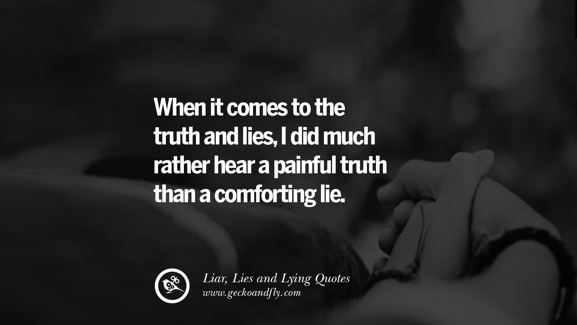 60 Quotes About Liar Lies And Lying Boyfriend In A Relationship Funny Dating Quotes Liar Quotes Lies Quotes